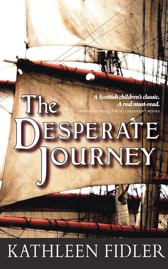Read The Desperate Journey Online By Kathleen Fidler Books Read 22 reviews from the world's largest community for readers. scribd