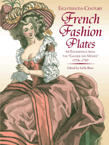 """Eighteenth-Century French Fashion Plates in Full Color: 64 Engravings from the """"Galerie des Modes,"""" 1778-1787"""