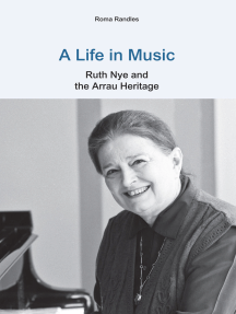 A Life in Music: Ruth Nye and the Arrau Heritage