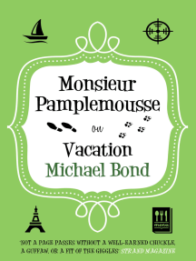 Monsieur Pamplemousse on Vacation: The Francophile's must-read crime caper