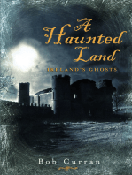 A Haunted Land