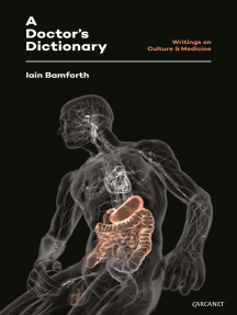 A Doctor's Dictionary: Writings on Culture & Medicine