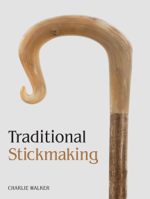 Traditional Stickmaking