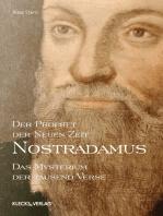 Nostradamus – Der Prophet der Neuen Zeit – Band 1