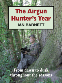 The Airgun Hunter's Year: From dawn to dusk throughout the seasons