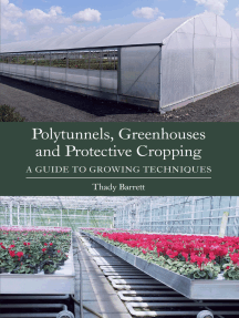 Polytunnels, Greenhouses and Protective Cropping: A Guide to Growing Techniques