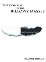 Domain of the Billowy Masses