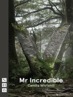 Mr Incredible (NHB Modern Plays)
