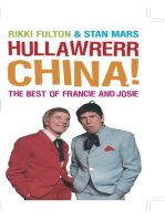 Hullawrerr China!: The Best of Francie and Josie