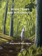 When Tears Are Not Enough