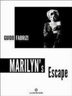 Marilyn's Escape