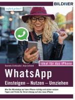 WhatsApp - Einsteigen, Nutzen, Umziehen - leicht gemacht!