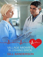Village Midwife, Blushing Bride