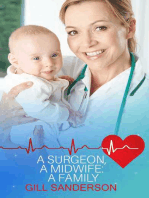 A Surgeon, A Midwife, A Family