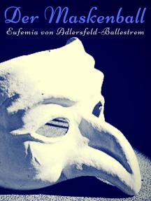 Der Maskenball: Eine venezianische Liebesgeschichte