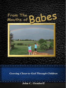 From The Mouths Of Babes: Growing Closer To God Through Children
