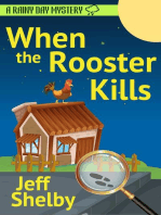 When The Rooster Kills