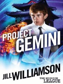 Project Gemini (Mission 2: Okinawa): The Mission League, #2