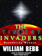 The Tiniest Invaders BOOK II Meandering Menace