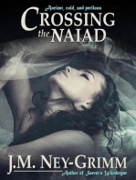 Crossing the Naiad