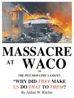 Massacre At Waco!