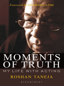 Moments of Truth: My Life with Acting