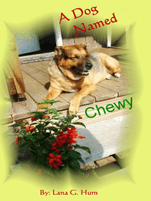 A Dog Named Chewy