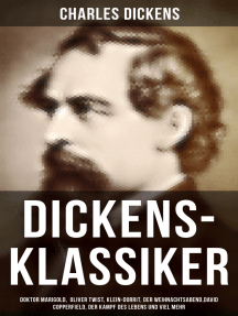 Dickens-Klassiker: Doktor Marigold,  Oliver Twist, Klein-Dorrit, Der Weihnachtsabend,David Copperfield, Der Kampf des Lebens...