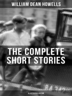 The Complete Short Stories of W.D. Howells (Illustrated Edition)
