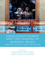 Graciliano Ramos and the Making of Modern Brazil: Memory, Politics and Identities