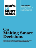 "HBR's 10 Must Reads on Making Smart Decisions (with featured article ""Before You Make That Big Decision..."" by Daniel Kahneman, Dan Lovallo, and Olivier Sibony)"