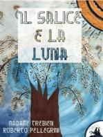 Il Salice e la Luna