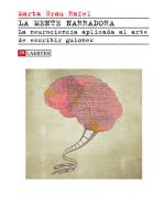 La mente narradora: La neurociencia aplicada al arte de escribir guiones