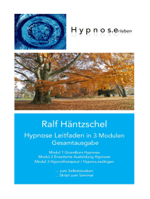 Hypnose Leitfaden in 3 Modulen: Gesamtausgabe