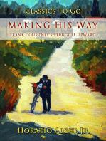 Making his Way
