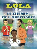 Lola sur Le Chemin de l'Obéissance