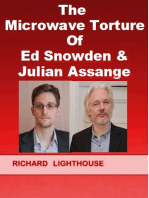 The Microwave Torture of Ed Snowden & Julian Assange