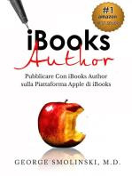 iBooks Author. Pubblicare Con iBooks Author sulla Piattaforma Apple di iBooks