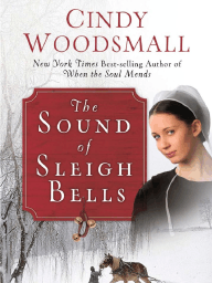 The Sound of Sleigh Bells by Cindy Woodsmall (Chapter 1)
