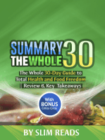 Summary: The Whole30: The Whole 30-Day Guide to Total Health and Food Freedom | Review & Key Takeaways with BONUS Critics Circle