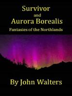 Survivor and Aurora Borealis