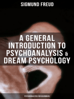 A General Introduction to Psychoanalysis & Dream Psychology (Psychoanalysis for Beginners)