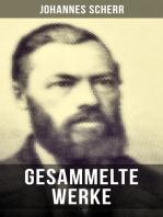 Gesammelte Werke von Johannes Scherr