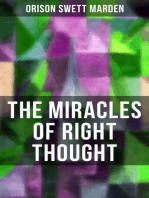 THE MIRACLES OF RIGHT THOUGHT