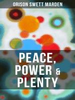 PEACE, POWER & PLENTY