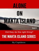 Alone On Makta Island Book 6