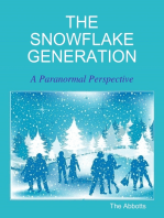The Snowflake Generation - A Paranormal Perspective