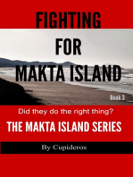 Fighting for Makta Island Book 3