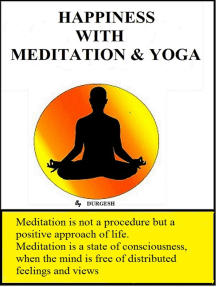 Happiness with Meditation & Yoga