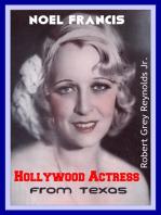 Noel Francis Hollywood Actress From Texas